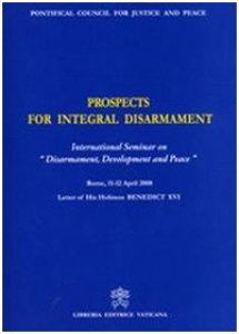 Copertina di 'Prospects for Integral Disarmament. International Seminary on «Disarmament, Development and Peace»'