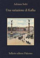 Una variazione di Kafka - Sofri Adriano