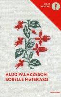 Le sorelle Materassi - Palazzeschi Aldo