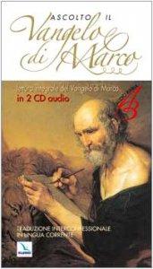 Copertina di 'Ascolto il Vangelo di Marco. Testo evangelico. Con 2 CD Audio'