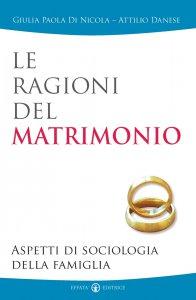 Copertina di 'Le ragioni del matrimonio. Aspetti di sociologia della famiglia'