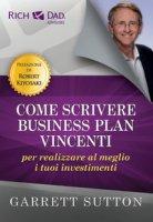 Come scrivere business plan vincenti per realizzare al meglio i tuoi investimenti - Sutton Garrett