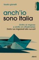 Anch'io sono Italia - Fausto Gianelli