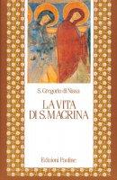 Vita di santa Macrina - Gregorio di Nissa (san)