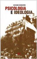 Psicologia e ideologia - Bongiorni Giovanni