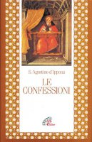 Le confessioni - Agostino (sant')