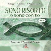Sono risorto e sono con te. BASI MUSICALI - Daniele Ricci, Fabio Baggio, Francesco Buttazzo, Pasquale Dargenio