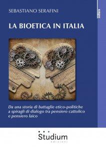 Copertina di 'La bioetica in Italia'