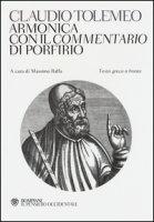 Armonica con il Commentario di Porfirio. Testo greco a fronte - Tolomeo Claudio