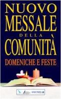 """Nuovo messale della comunità Domeniche, solennità e feste - Centro Evangelizzazione e Catechesi """"Don Bosco"""""""