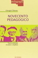 Novecento pedagogico. - Giorgio Chiosso