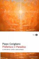 Preferisco il paradiso - Corigliano Pippo