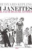 I Janeiters. Il club di Jane Austen - Kipling Rudyard