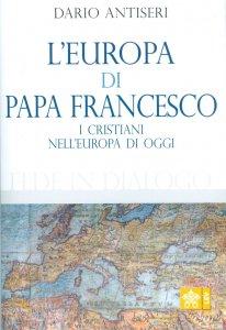 Copertina di 'L' Europa di Papa Francesco'