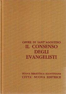 Copertina di 'Opera omnia vol. X/1 - Il consenso degli Evangelisti'