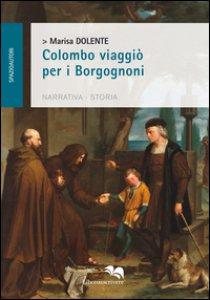 Copertina di 'Colombo viaggiò per i Borgognoni'