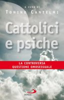 Cattolici e psiche - Cantelmi Tonino