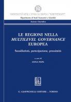 Le Regioni nella multilevel governance europea - AA.VV.