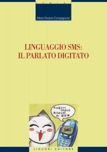 Copertina di 'Linguaggio SMS: il parlato digitato'