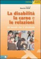 La disabilit�, la carne e le relazioni