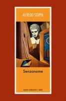 Senzanome - Stoppa Alfredo