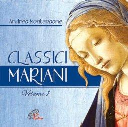 Copertina di 'Classici mariani. Vol. 1. Canti mariani della tradizione popolare. CD'