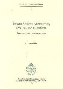 Copertina di 'Passio sancti Alexandri, Eventii et Theoduli'