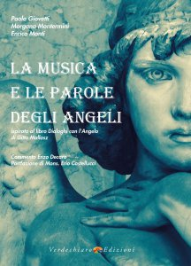 Copertina di 'La musica e le parole degli angeli'