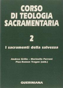 Copertina di 'Corso di teologia sacramentaria [vol_2] / I sacramenti della salvezza'