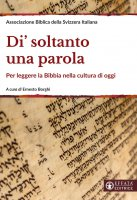 Di' soltanto una parola - Associazione Biblica della Svizzera Italiana