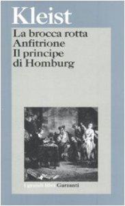 Copertina di 'La brocca rotta-Anfitrione-Il principe di Homburg'