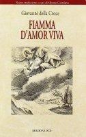 Fiamma d'amore viva - Giovanni della Croce (san)