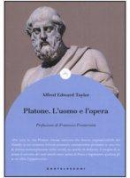 Platone. L'uomo e l'opera - Alfred E. Taylor