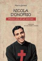 Nicola D'Onofrio. Molto più di un sorriso - Mario Spinelli