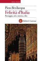 Felicità d'Italia - Piero Bevilacqua
