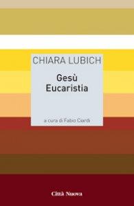 Copertina di 'Ges� Eucaristia'