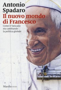 Copertina di 'Il nuovo mondo di Francesco'