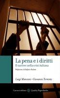 La pena e i diritti - Luigi Manconi, Giovanni Torrente