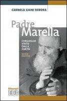Padre Marella - Gaini Rebora Carmela