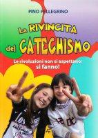 La rivincita del catechismo - Pino Pellegrino