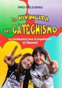 Copertina di 'La rivincita del catechismo'