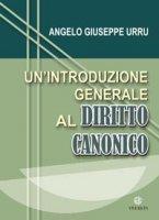 Un´introduzione generale al Diritto Canonico - Angelo Giuseppe Urru