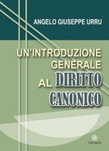 Copertina di 'Un´introduzione generale al Diritto Canonico'