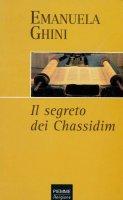 Il segreto dei Chassidim - Emanuela Ghini