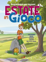 Estate in gioco. 2