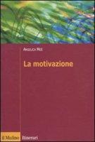 La motivazione - Moè Angelica