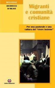 Copertina di 'Migranti e comunità cristiane'