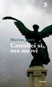 Copertina di 'Cattolici sì, ma nuovi'