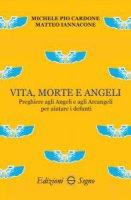 Vita, morte e angeli - Michele Pio Cardone, Matteo Iannacone