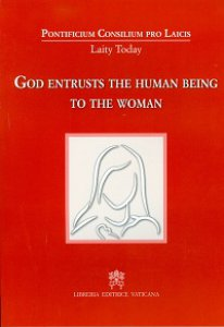 Copertina di 'God entrusts the human being to the woman'